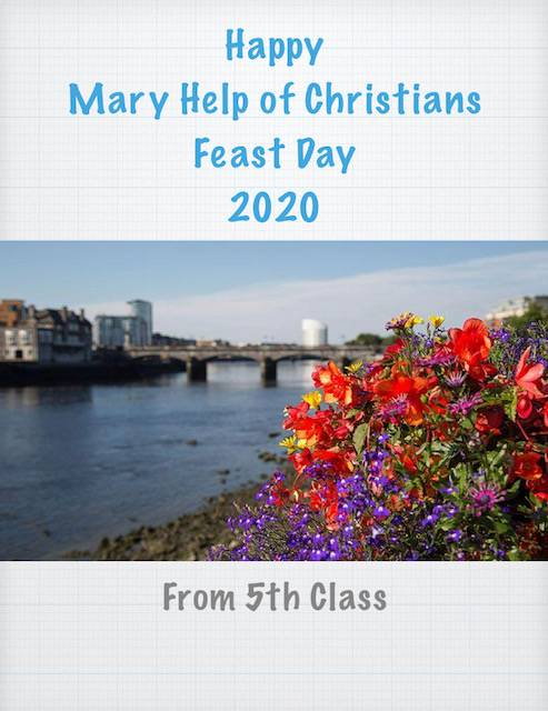 Greetings from 5th Class on Mary Help of Christians Feast Day